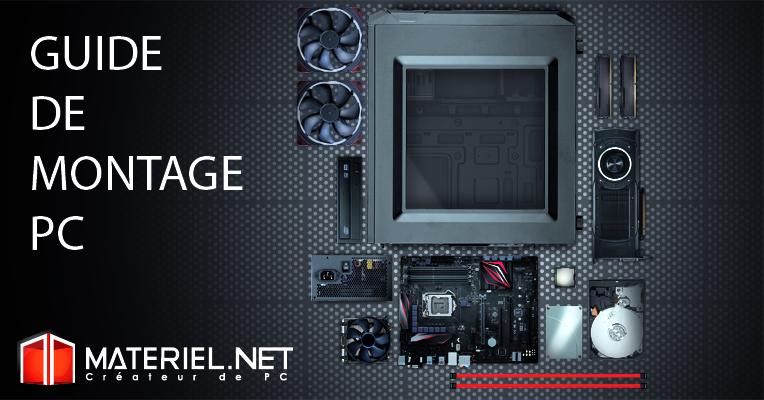 L'indispensable guide de montage PC