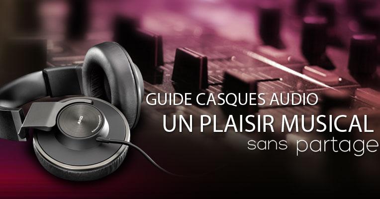 guide casques audio