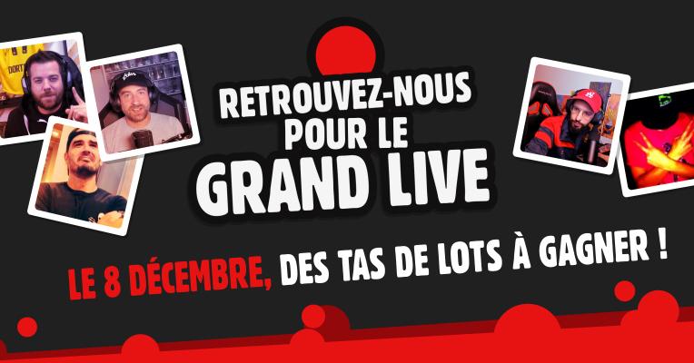 Grand Live gaming : le 8 décembre, ce sera déjà Noël !